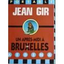 Gir Jean (Moebius) : un après-midi à Bruxelles.