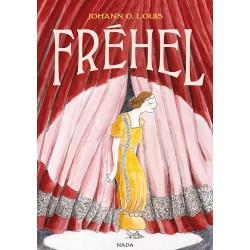 Johann G. Louis: Fréhel, Nada éditions.