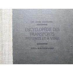 encyclopédie des transports présents et à venir