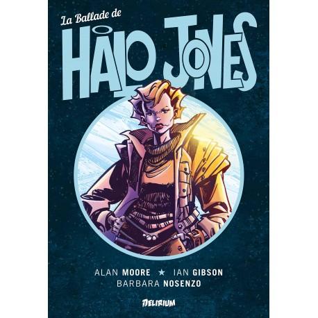 Moore Alan & Gibson Ian: Intégrale La Ballade de Halo Jones.