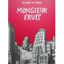 Nicolas de crécy : Monsieur Fruit.