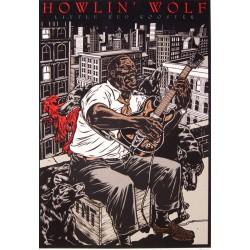 Sérigraphie Mezzo: Howlin' Wolf.