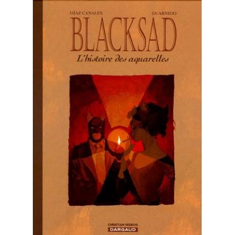 Guarnido Juanjo & Canales Diaz: Blacksad, l'histoire des aquarelles.