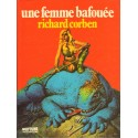 Corben Richard: Une femme bafouée.