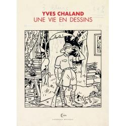 Chaland Yves: Une Vie en Dessin.