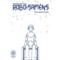 Shimada Toranosuke: Une brève histoire du Robo Sapiens, coffret 1 & 2.