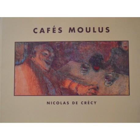 CAFES MOULUS