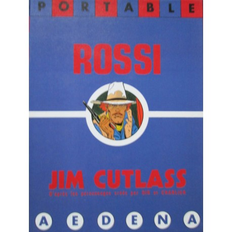 Rossi Christian & Charlier Jean-Michel : Portfolio Jim Cutlass.