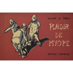 Plaisir de myope, Nicolas de Crécy