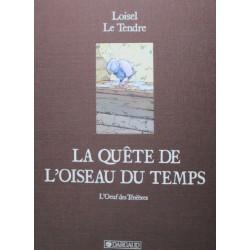 Loisel & Le Tendre : Tirage de Tête, l'Oeuf des ténèbres et sérigraphie.
