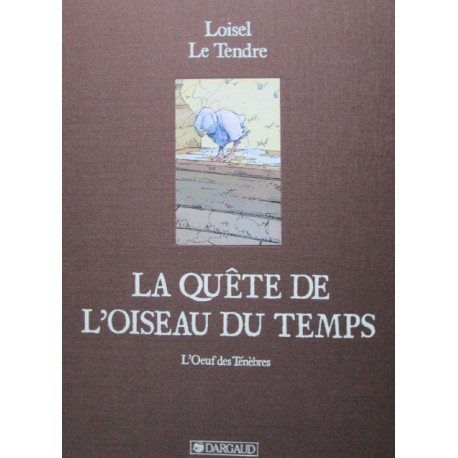 Loisel & Letendre : Tirage de Tête l'Oeuf des ténèbres.