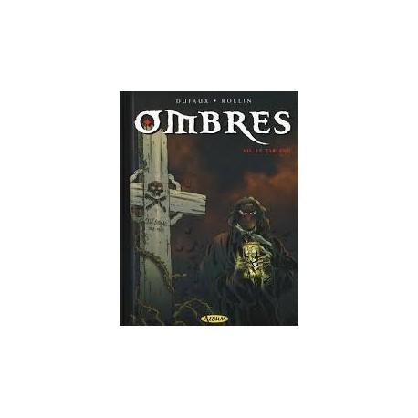 OMBRES, Dufaux et Rollin
