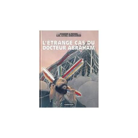 L'étrange cas du docteur Abraham, les cités obscures, Schuiten & Peeters