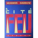 Moebius & Darrow : Portfolio La Cité Feu.