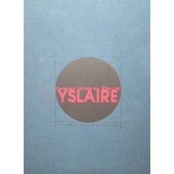 Yslaire : Portfolio, Premiers clichés du XX° siècle.