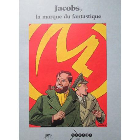 Nouailhat René: Jacobs, la marque du fantastique.